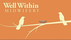Well Within Midwifery - Chelsea Hastings and Hannah Allen